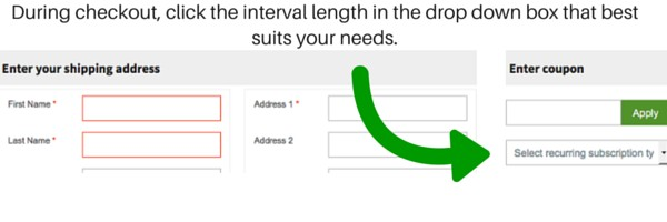 during checkout click the interval length in the drop down box that best suits your needs